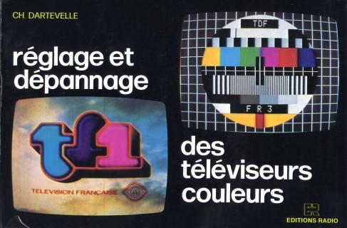 Reglage Et Depannage Des Tv Couleurs Dartevelle
